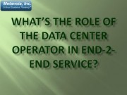 Role of the Data Center Operator
