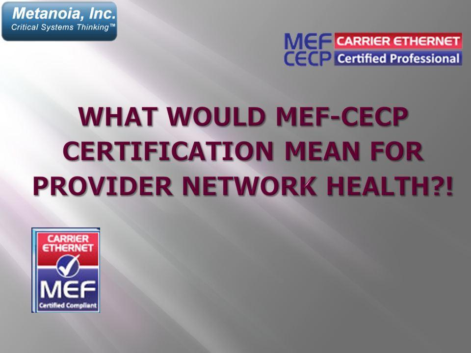 What Would Mef Cecp Certification Mean For Provider Network Health