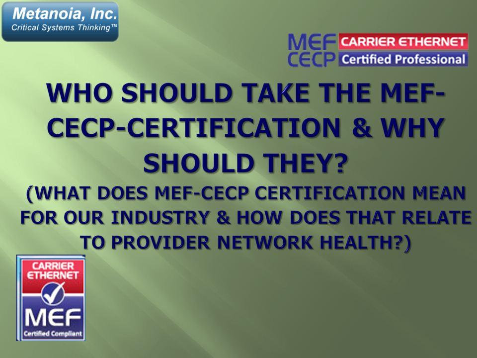 Who Should Take the MEF-CECP Certification and Why Should They ...