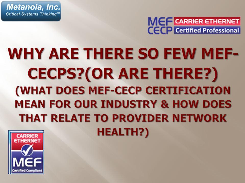 Why Are There So Few Mef Cecps Or Are There Part 1 Of 3