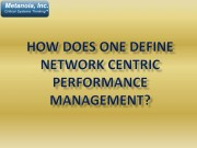 How Does One Define Network Centric Performance Management